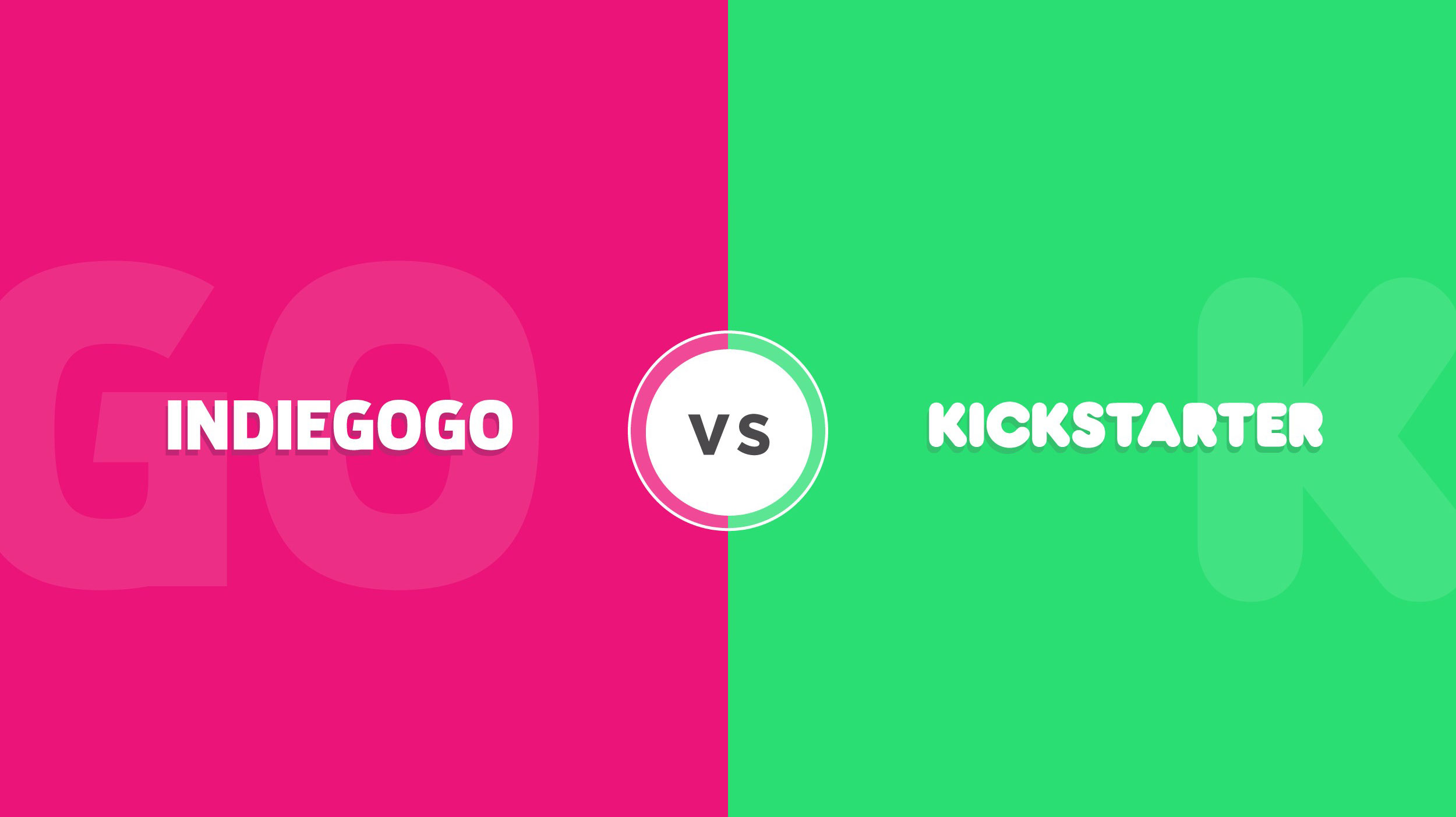 Kickstarter vs. Indiegogo (Updated October 2019)