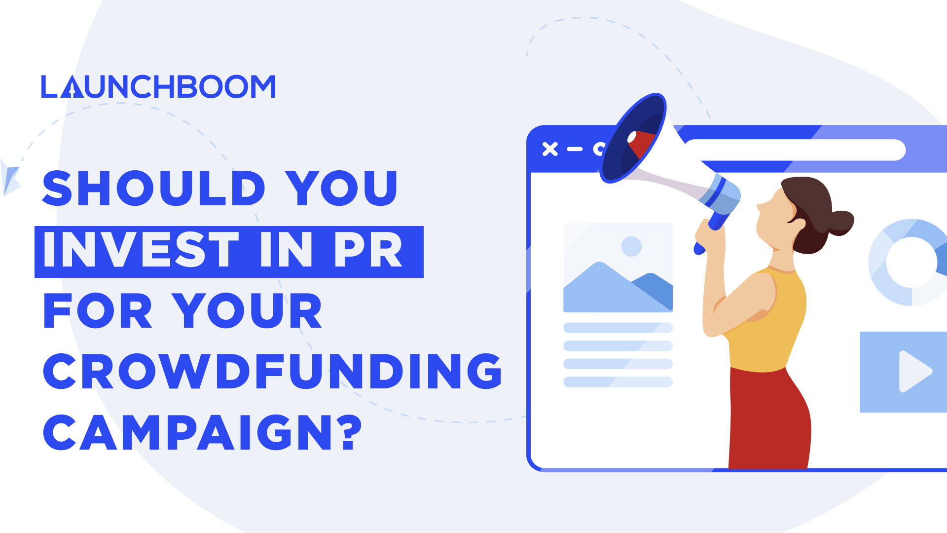 Should you invest in PR for your crowdfunding campaign?