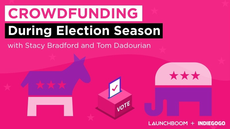 Crowdfunding During Election Season
