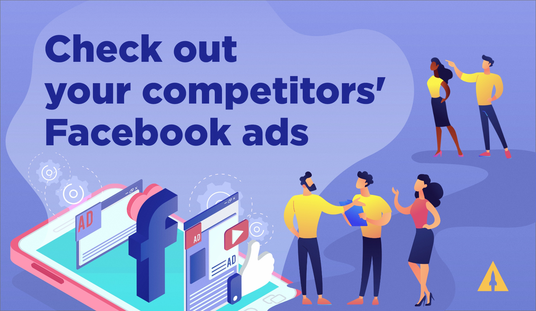 Check out your competitors' Facebook ads