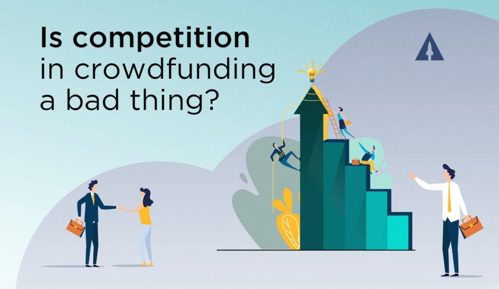 Is competition in crowdfunding a bad thing?
