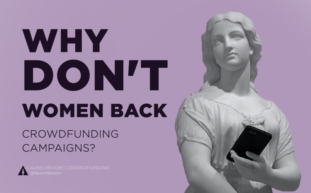 Why don't women back crowdfunding campaigns?