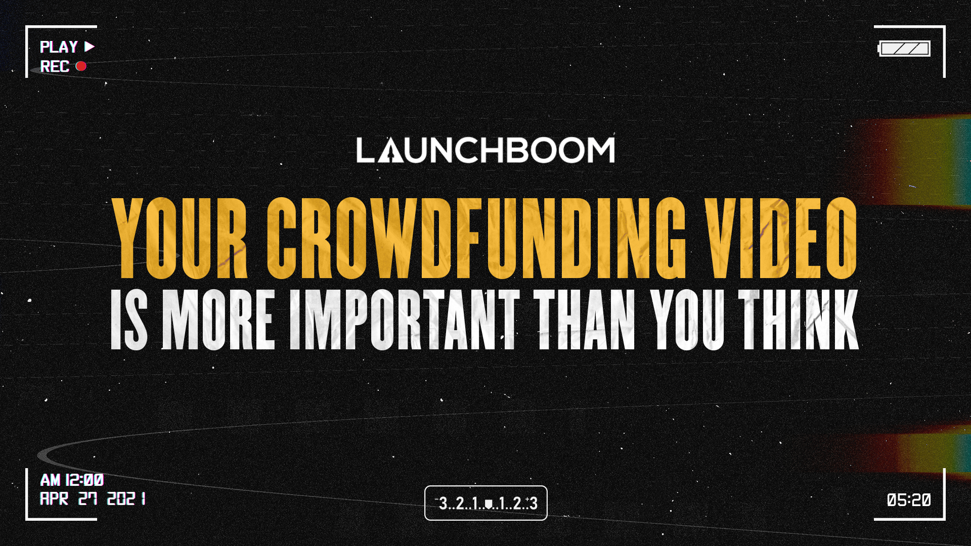 Your crowdfunding video is more important than you think