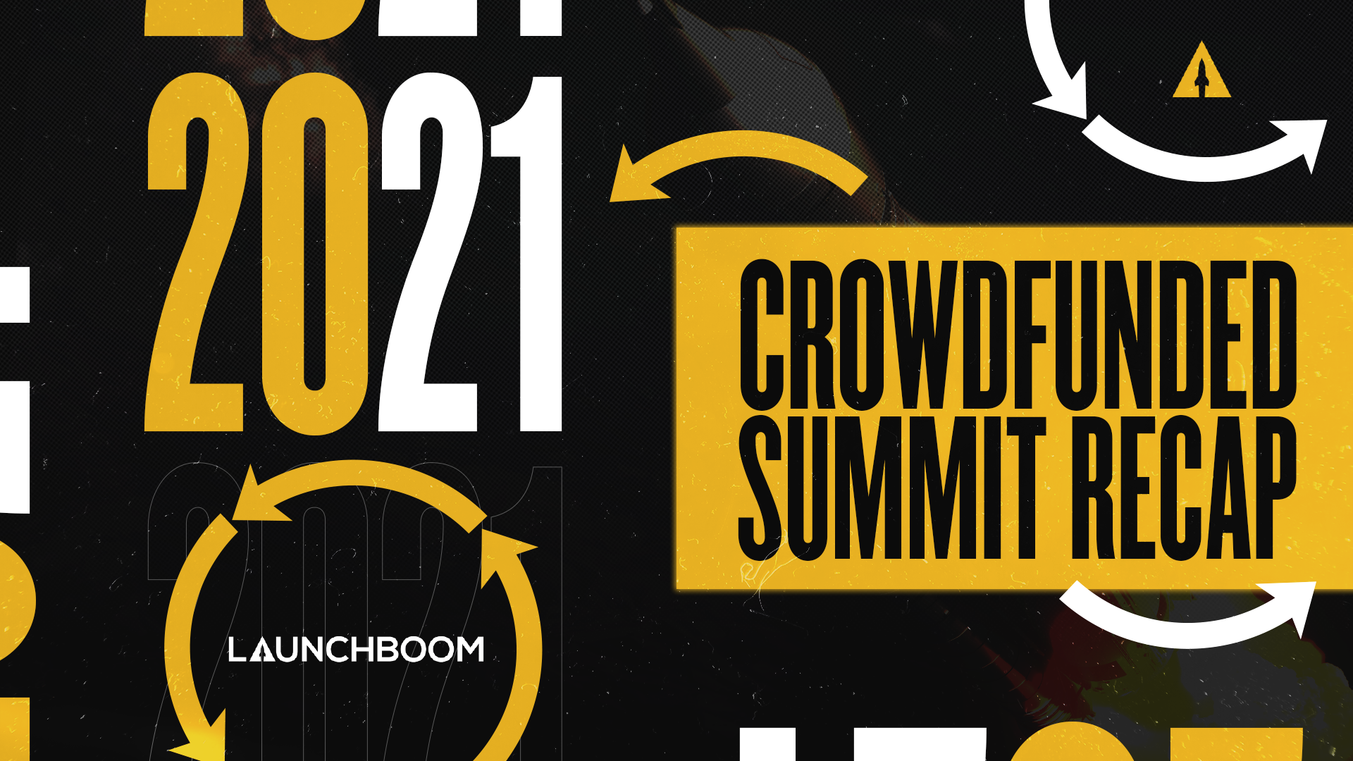 2021 Crowdfunded Summit Recap