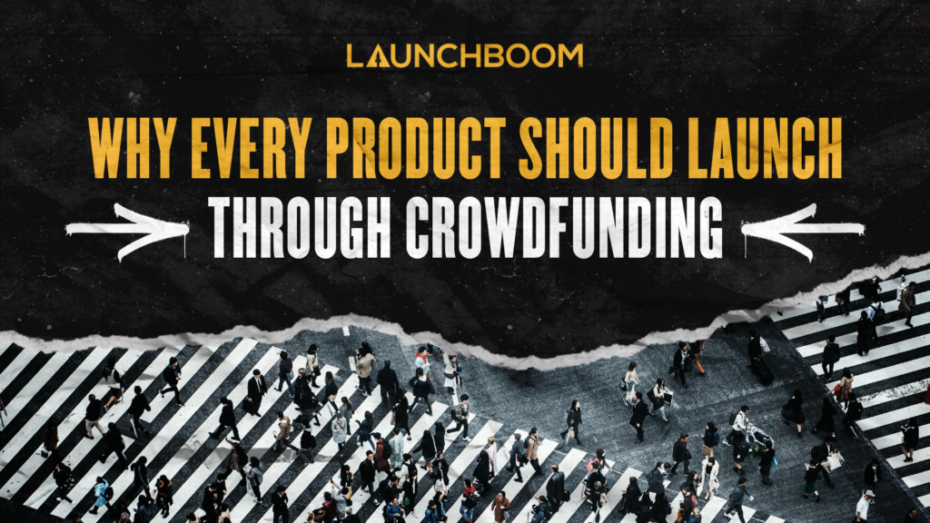 product launch through crowdfunding