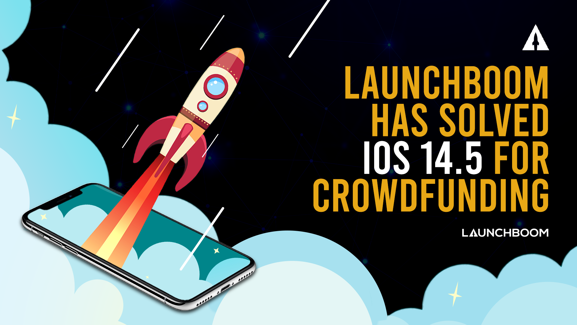 LaunchBoom has solved iOS 14.5 for crowdfunding