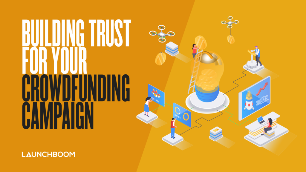 building trust in your crowdfunding campaign