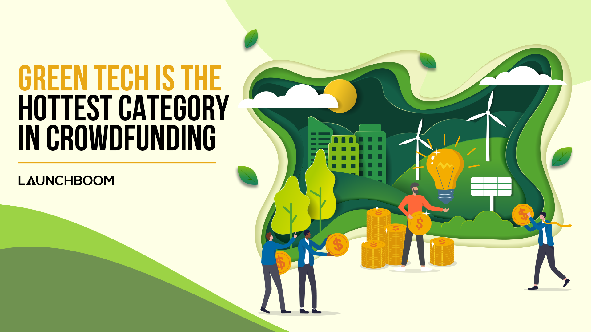 Green tech is the hottest category in crowdfunding