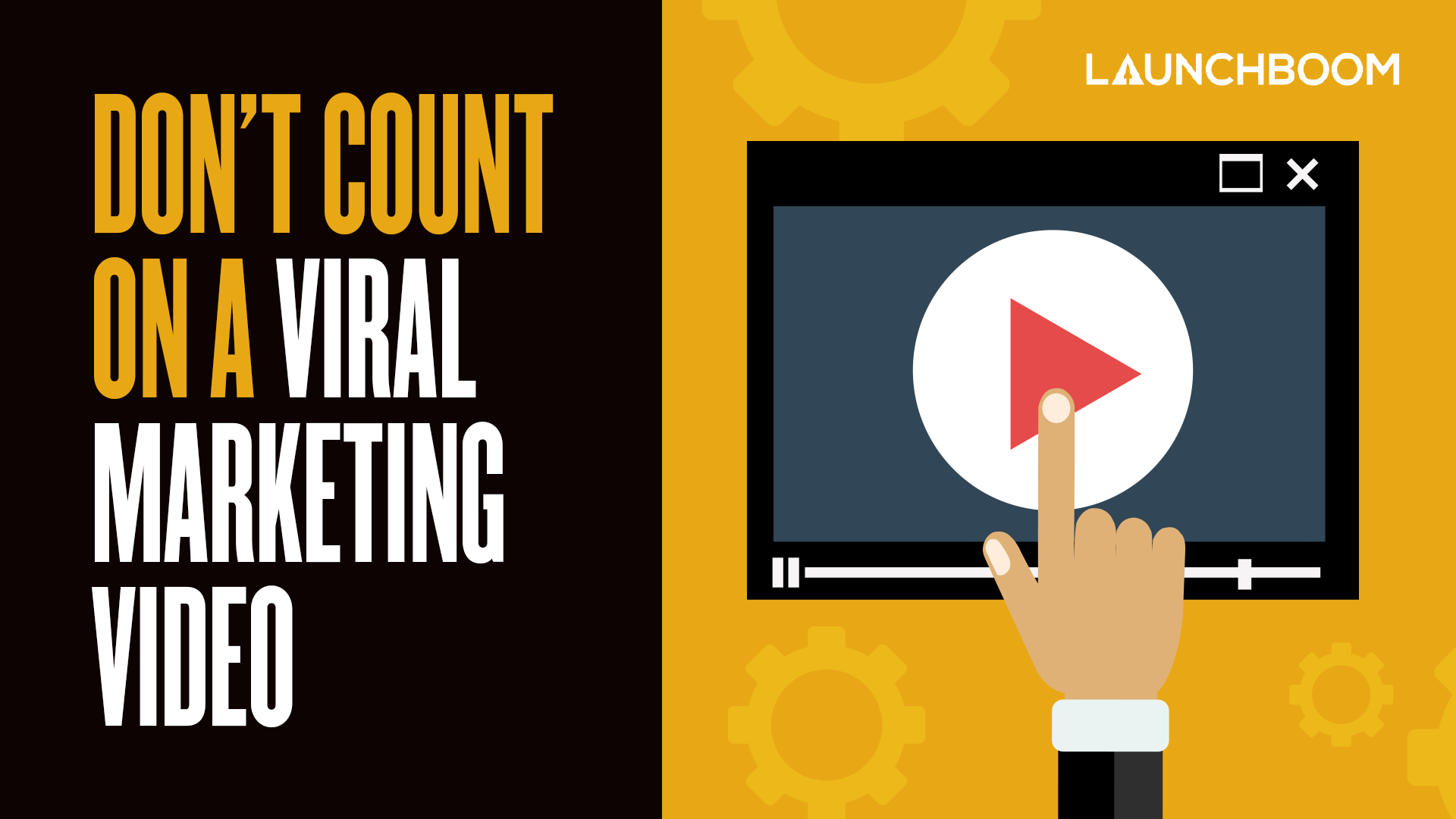 Don't count on a viral marketing video