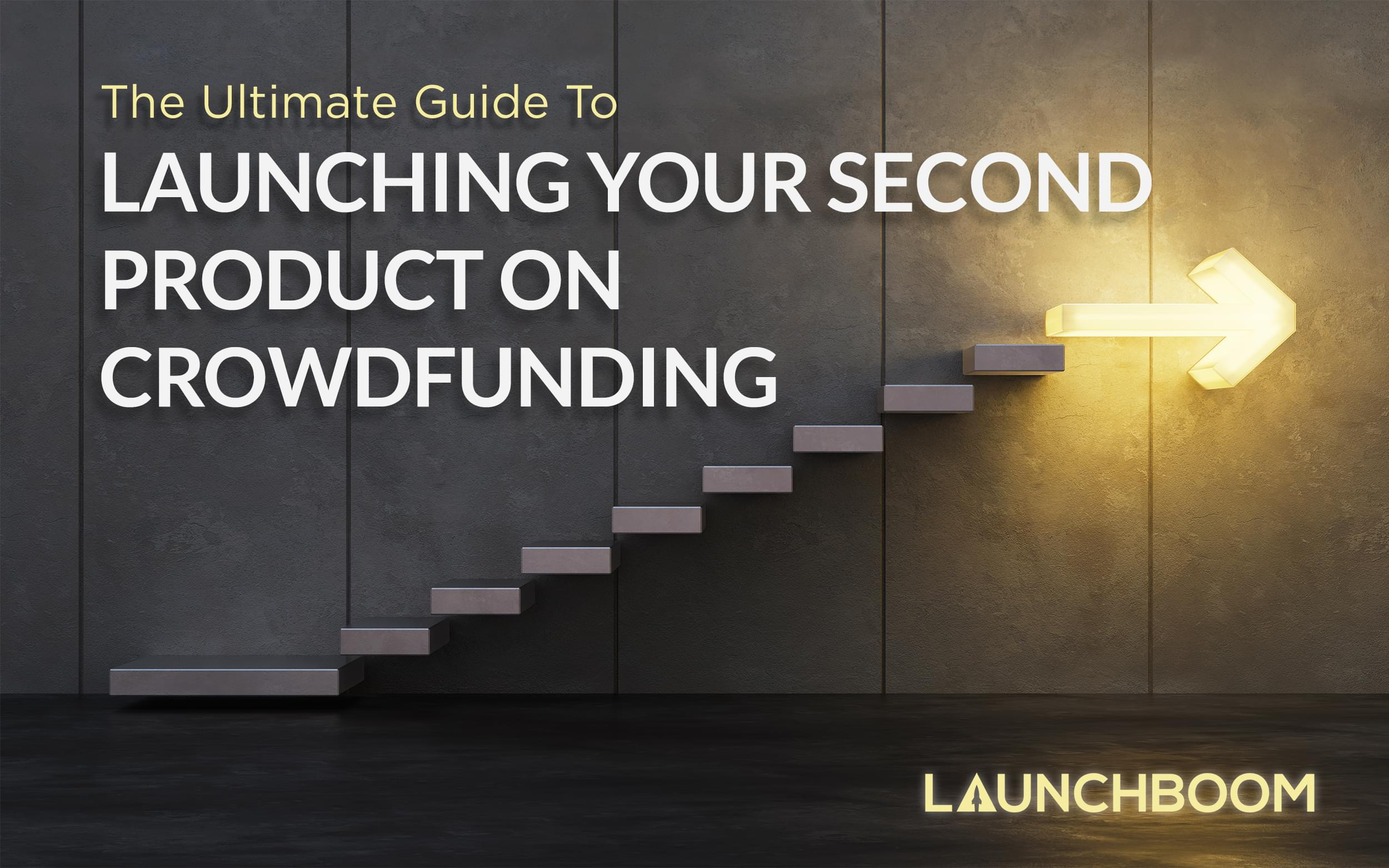 Crowdfunding again: Launching your second crowdfunding project