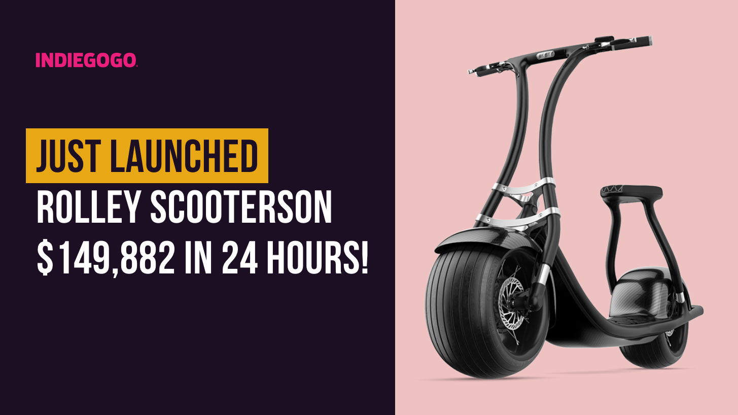 Just Launched: Rolley Scooterson – $149,882 in the first 24 hours!