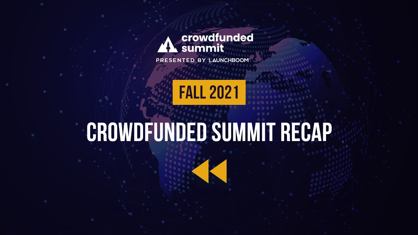 Crowdfunded Summit Recap: Fall 2021